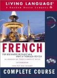 French Complete Course: Basic-Intermediate, Compact Disc Edition (LL(R) Complete Basic Cours...