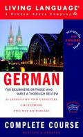 Living Language German For Beginners or Those Who Want a Thorough Review  Complete Course