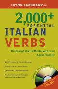 Living Language 2000+ Essential Italian Verbs The Easiest Way To Master Verbs And Speak Fluently!