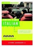 Drive Time: Italian (CD): Learn Italian While You Drive (All-Audio Courses)