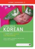 Spoken World: Korean- A Complete Course for Beginners (Living Language)
