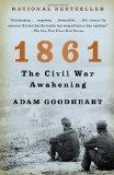 1861 : The Civil War Awakening