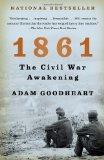 1861: The Civil War Awakening (Vintage Civil War Library)