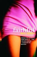 Faithful A Novel