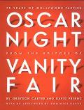 Oscar Night 75 Years of Hollywood Parties
