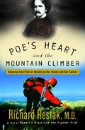 Poe's Heart And The Mountain Climber Exploring The Effect Of Anxiety On Our Brains And Our C...