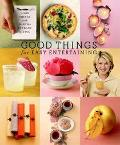 Good Things for Easy Entertaining