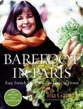Barefoot in Paris Easy French Food You Really Can Make at Home