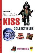 Official Price Guide to Kiss Collectibles