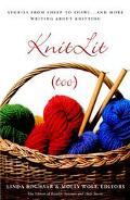 Knit Lit Too Stories from Sheep to Shawl . . . and More Writing About Knitting