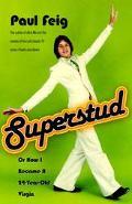 Superstud Or How I Became A 24-year-old Virgin