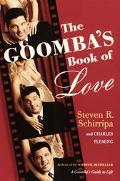 Goomba's Book Of Love How to LOVE Like a Guy From the Neighborhood