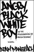 Angry Black White Boy or, The Miscegenation of Macon Detornay