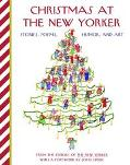Christmas at the New Yorker Stories, Poems, Humor, And Art