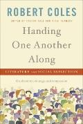 Handing One Another Along: Literature and Social Reflection