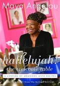 Hallelujah! the Welcome Table A Lifetime of Memories with Recipes