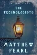 Technologists : A Novel