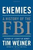 Enemies : The History of the FBI at War