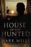 House of the Hunted : A Novel