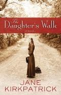 Daughter's Walk : A Novel
