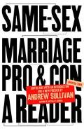 Same Sex Marriage Pro and Con  a Reader