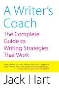 Writer's Coach The Complete Guide to Writing Strategies That Work