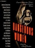 Dangerous Women: Original Stories from Today's Greatest Suspense Writers