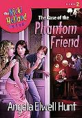 Case of the Phantom Friend