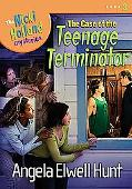 Case of the Teenage Terminator