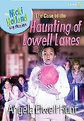Case of the Haunting of Lowell Lanes