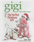 Gigi and the Perfect Christmas Gift