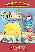 Tales from the Pantry 5 Cheesy Stories About Friendship, Bravery, Bullying and More