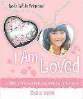 I am Loved (God's Little Princess)