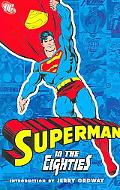 Superman in the Eighties