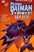 Batman Strikes: Duty Calls, Vol. 3