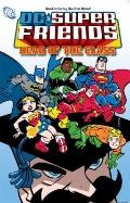 Super Friends Vol. 3: Head of the Class