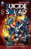 Suicide Squad Vol. 2: Basilisk Rising (the New 52)