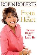 From the Heart Seven Rules to Live by
