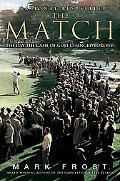 Match, The: The Day the Game of Golf Changed Forever
