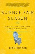 Science Fair Season: Twel