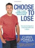 Choose to Lose : Chris Powell's Carb-Cycle Solution