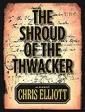 Shroud of the Thwacker