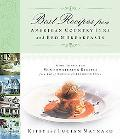 Best Recipes from American Country Inns and Bed & Breakfasts More Than 1,500 Mouthwatering R...