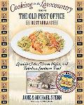 Cooking in the Lowcountry From The Old Post Office Restaurant Spanish Moss Warm Nights and F...