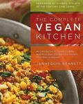 Complete Vegan Kitchen An Introduction to Vegan Cooking With More Than 300 Delicious Recipes...
