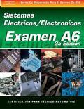 Examen Automotriz Sistemas Electrico Y Electronico De Automotrices (Examen A6)