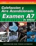 Examen Automotriz Sistemas De Calefaccion Y Aire Acondicionado Automotrices (Examen A7)
