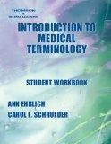 Student Workbook To Accompany Introduction To Medical Terminology