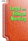 Legal And Ethical Nursing