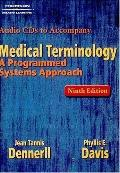 Medical Terminology A Programmed Approach 9 Ed. Audio on CD-ROM